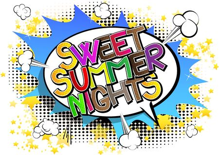 nights: Sweet Summer Nights - Comic book style word on comic book abstract background.