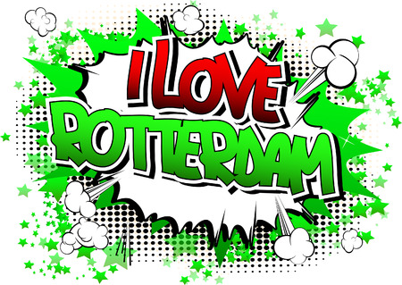 rotterdam: I Love Rotterdam - Comic book style word on comic book abstract background. Illustration