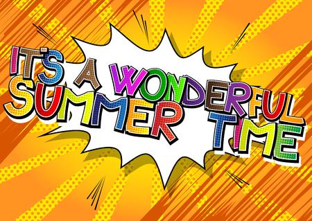 Its a wonderful summer time - Comic book style word on comic book abstract background. Illusztráció