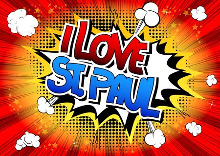 paul: I Love St. Paul - Comic book style word on comic book abstract background.