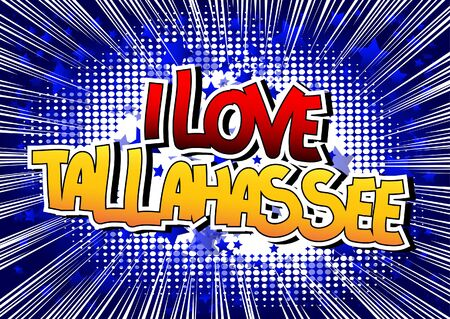 tallahassee: I Love Tallahassee - Comic book style word on comic book abstract background.