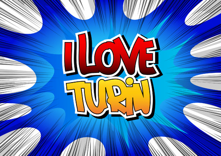 turin: I Love Turin - Comic book style word on comic book abstract background. Illustration