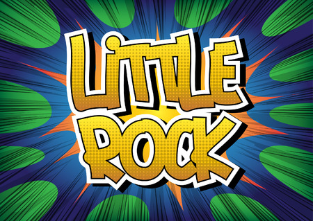 little rock: Little Rock - Comic book style word on comic book abstract background.