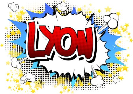 municipality: Lyon - Comic book style word on comic book abstract background. Illustration