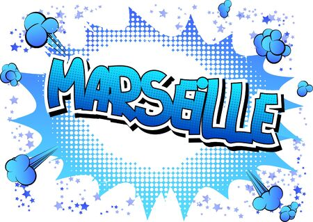 marseille: Marseille - Comic book style word on comic book abstract background.