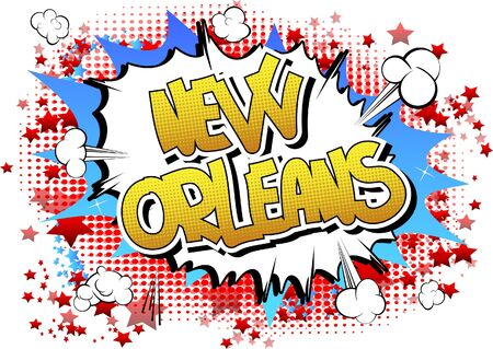 new orleans: New Orleans - Comic book style word on comic book abstract background.