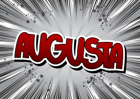 augusta: Augusta - Comic book style word on comic book abstract background.