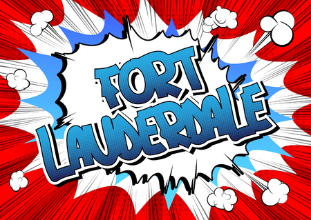 fort lauderdale: Fort Lauderdale - Comic book style word on comic book abstract background.