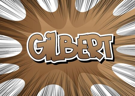 gilbert: Gilbert - Comic book style word on comic book abstract background.