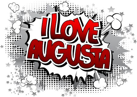 augusta: I Love Augusta - Comic book style word on comic book abstract background. Illustration