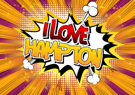 I Love Hampton - Comic book style word on comic book abstract background.