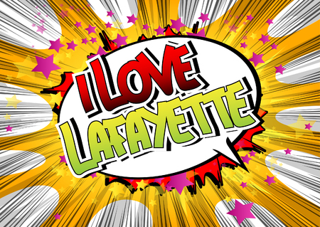 I Love Lafayette - Comic book style word on comic book abstract background. Illustration