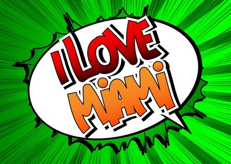I Love Miami - Comic book style word on comic book abstract background. Illustration