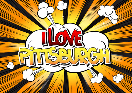big shirt: I Love Pittsburgh - Comic book style word on comic book abstract background.