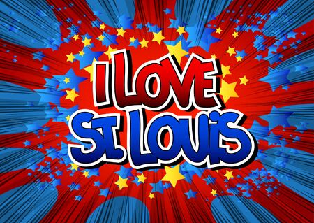 i t: I Love St. Louis - Comic book style word on comic book abstract background.