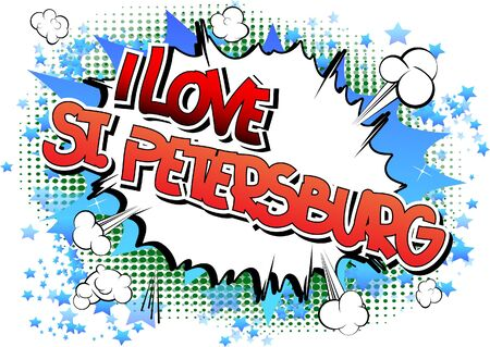 st petersburg: I Love St. Petersburg - Comic book style word on comic book abstract background.