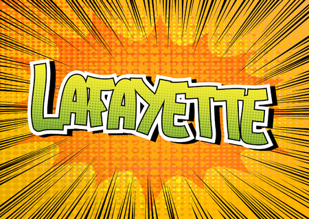 Lafayette - Comic book style word on comic book abstract background.