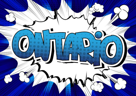 ontario: Ontario - Comic book style word on comic book abstract background. Illustration