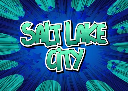 salt lake city: Salt Lake City - Comic book style word.