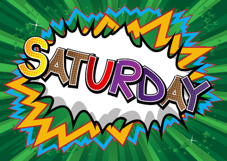 Saturday - Comic book style word on comic book abstract background. Vettoriali