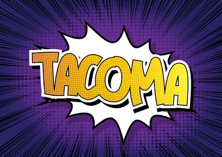 tacoma: Tacoma - Comic book style word on comic book abstract background.