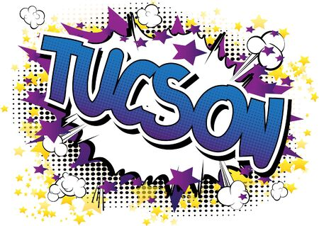 largest: Tucson - Comic book style word on comic book abstract background. Illustration