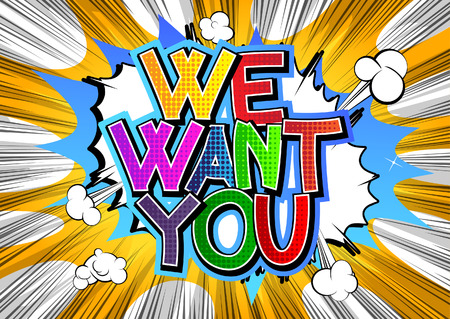 We Want You - Comic book style word.