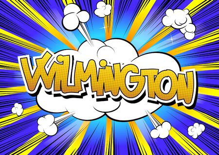 Wilmington - Comic book style word on comic book abstract background. Illustration