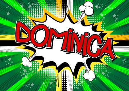 Dominica - Comic book style text on comic book abstract background.