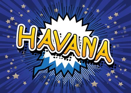havana cuba: Havana - Comic book style text.