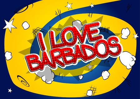 barbados: I Love Barbados - Comic book style text.
