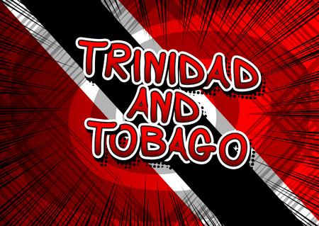 trinidad and tobago: Trinidad and Tobago - Comic book style text.