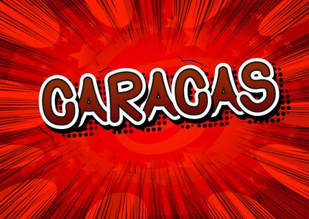 caracas: Caracas - Comic book style text. Illustration