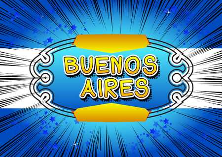 Buenos Aires - Comic book style text.