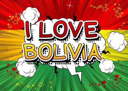 I Love Bolivia - Comic book style text.