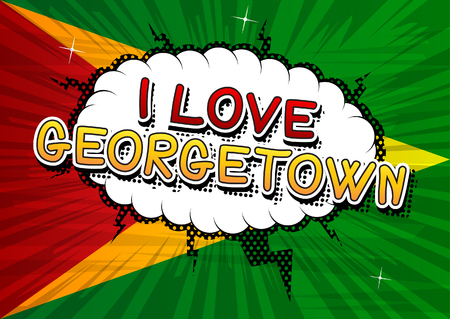 georgetown: I Love Georgetown - Comic book style text.