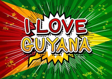 I Love Guyana - Comic book style text.