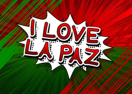 la: I Love La Paz - Comic book style text.