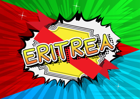 Eritrea - Comic book style text on comic book abstract background.