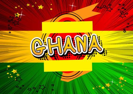 Ghana: Ghana - Comic book style text. Illustration
