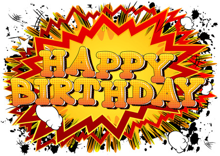best wishes: Happy Birthday - Comic book style card isolated on white background. Illustration