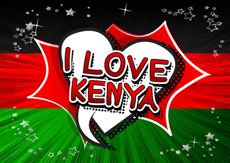 kenya: I Love Kenya - Comic book style text. Illustration