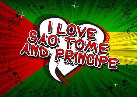 I Love Sao Tome and Principe - Comic book style text.