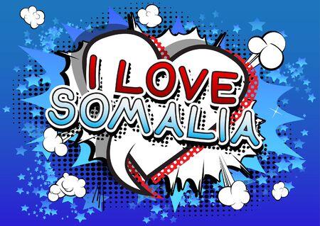 I Love Somalia - Comic book style text. Vetores