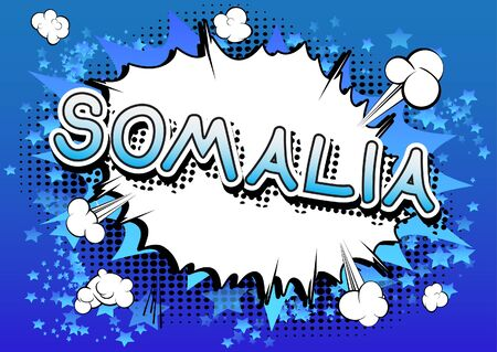 Somalia - Comic book style text on comic book abstract background.