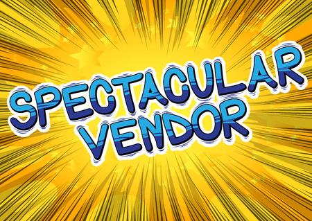 Spectacular Vendor - Comic book style word.