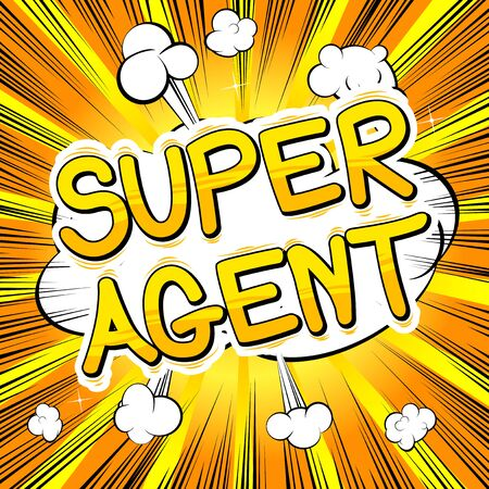 Super Agent - Comic book style word. Illustration