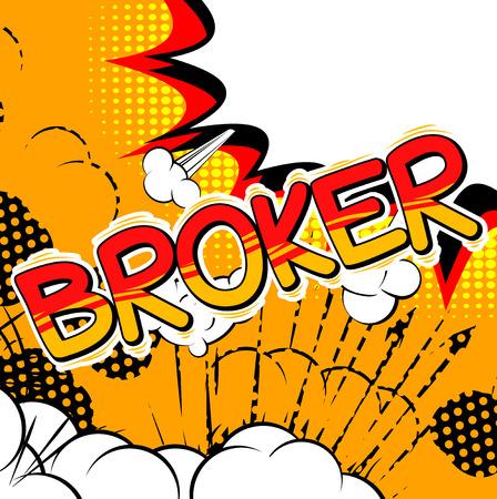 Broker - Comic book style word. Illustration