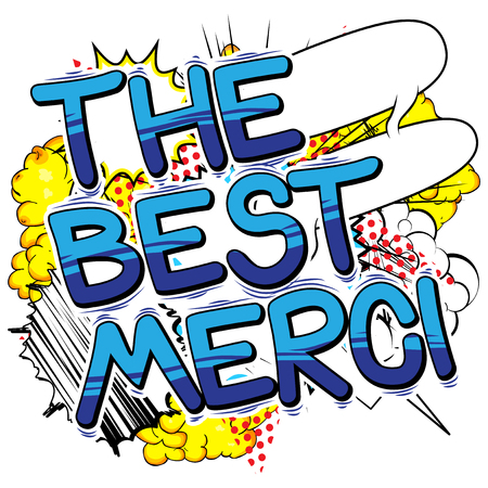 The Best Merci - Thank You in French - Comic book style word.