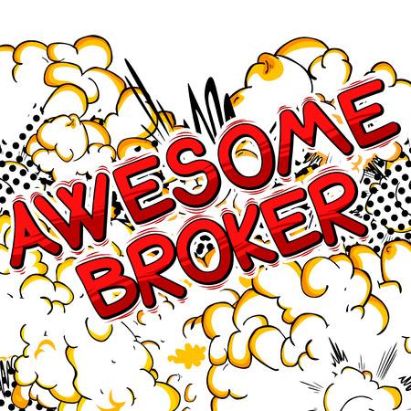 Awesome Broker - Mot de style bande dessinée.